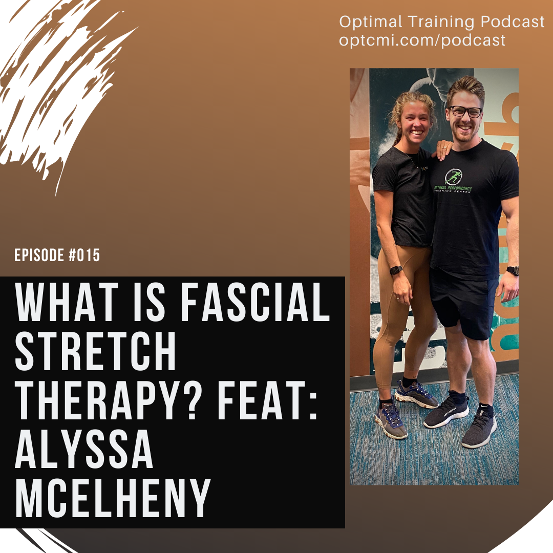 015: What is Fascial Stretch Therapy? Feat: Alyssa McElheny